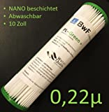 BWF ORIGINAL Neu! NANO (beschichtet) Filter Membran Sediment 0,22µm -besser Auswaschbar- auch für OSMOSE UMKEHROSMOSE WASSERFILTER ANLAGEN SEDIMENTFILTER Polypropylene NANO beschichtet! NEU!