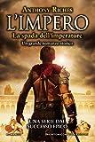 La spada dell'imperatore. L'impero
