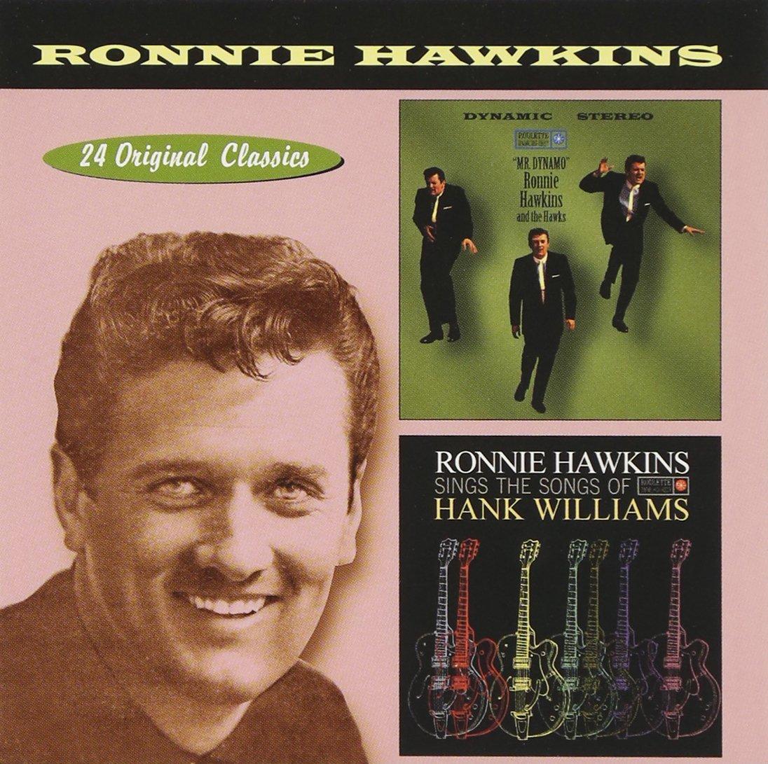 CD : Ronnie Hawkins - Mister Dynamo /  Sings The Songs Of Hank Williams (CD)