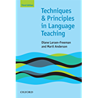 Techniques and Principles in Language Teaching 3rd edition - Oxford Handbooks for Language Teachers (Teaching Techniques in English as a Second Language) (English Edition)