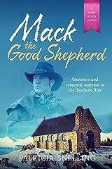 Mack The Good Shepherd (Dart River Book 3) Kindle Edition