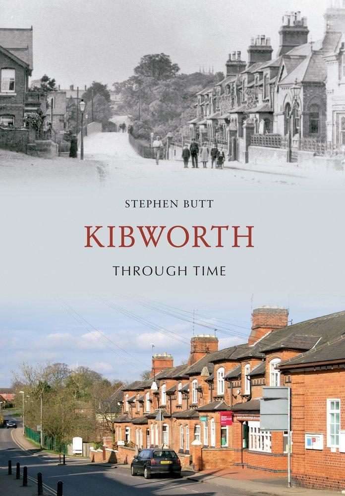 Kibworth Through Time ebook