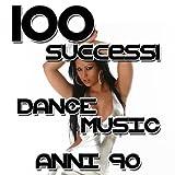 100 successi: Dance music anni '90