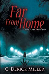 Far From Home (Home Series) Paperback
