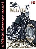 Blind (Nicki Sosebee Series Book 8) (A Nicki Sosebee Novel)