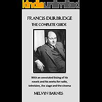 Francis Durbridge: The Complete Guide