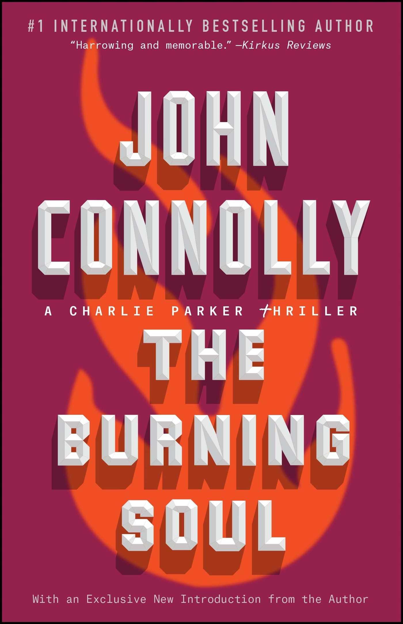 The Burning Soul: A Charlie Parker Thriller ebook