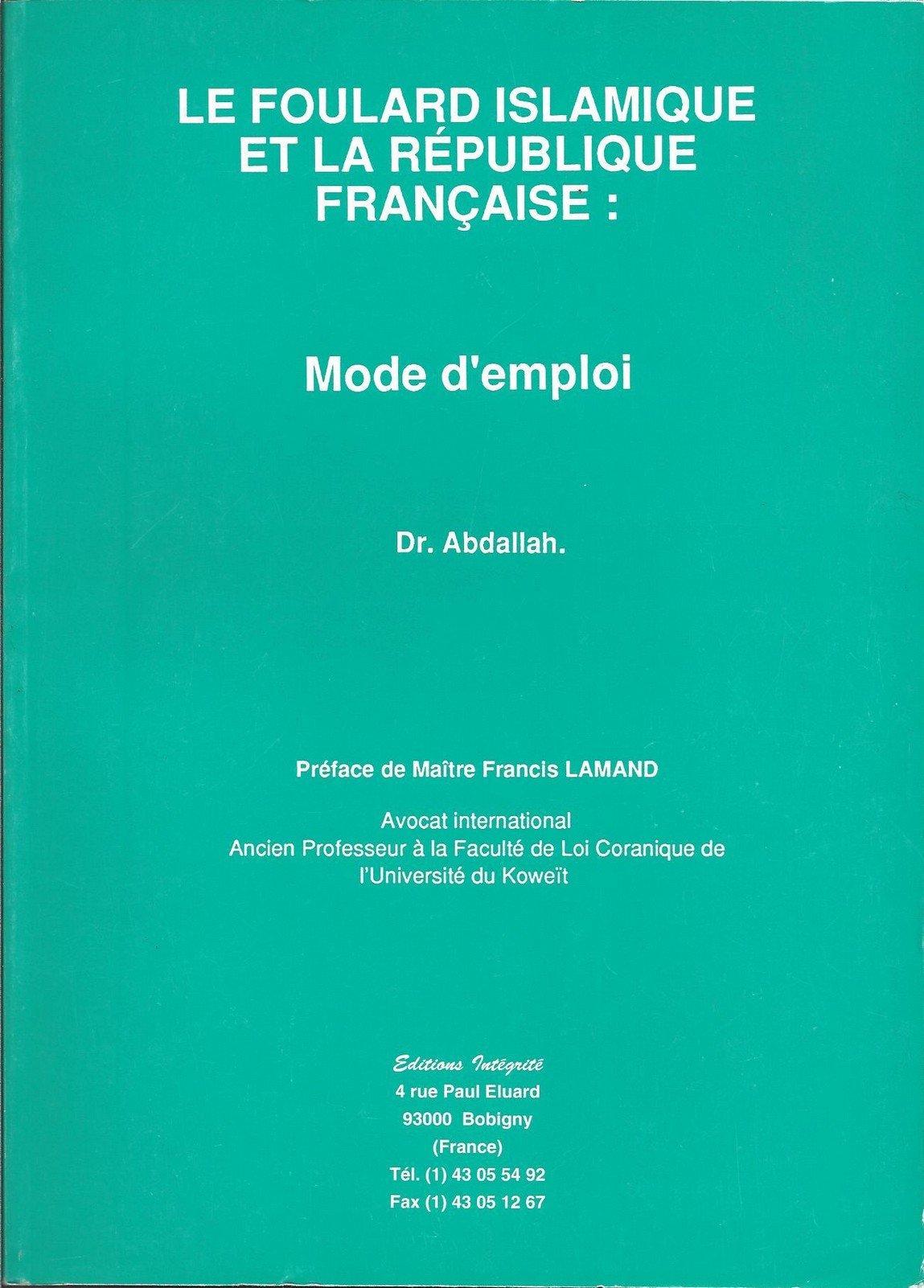 """Résultat de recherche d'images pour """"LE FOULARD ISLAMIQUE ET LA RÉPUBLIQUE FRANÇAISE : Mode d'emploi"""""""