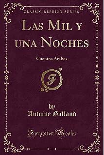 Las Mil y Una Noche (Spanish Edition): Anónimo ...