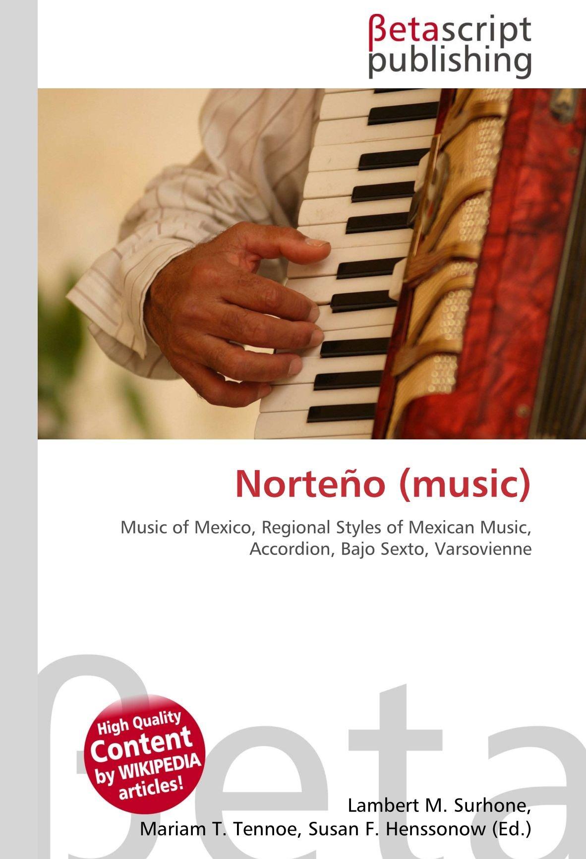 Norteño (music): Amazon.es: Surhone, Lambert M., Timpledon ...