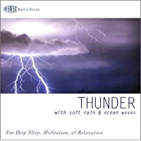 Thunder: with Soft Rain & Ocean Waves (Nature Sounds, Deep Sleep Music, Meditation, Relaxation Sounds of Nature, Thunderstorm)