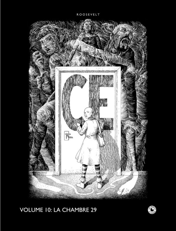 Ce, Tome 10 : La chambre 29 Album – 9 janvier 2017 José Roosevelt Les Editions du Canard 2940512124 BD tout public