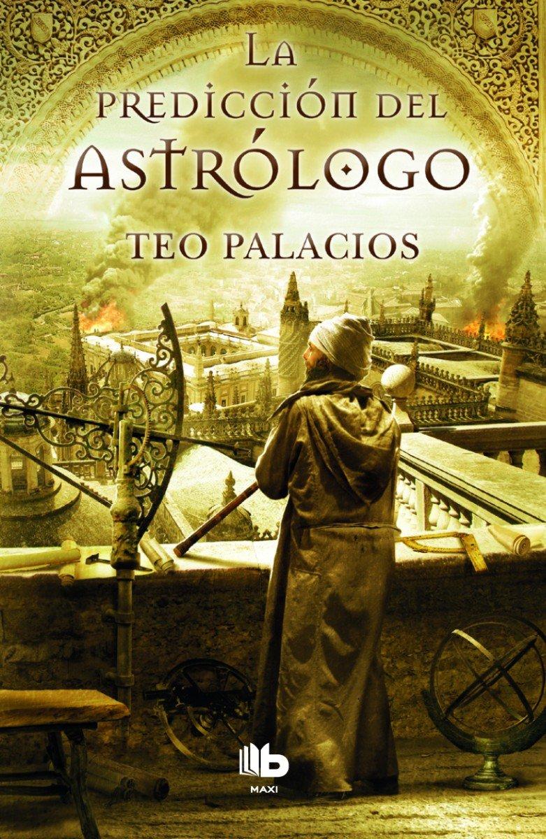 La predicción del astrólogo (B DE BOLSILLO, Band 603001)