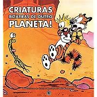 Calvin e Harold - Criaturas Bizarras de Outro Planeta - Volume - 5
