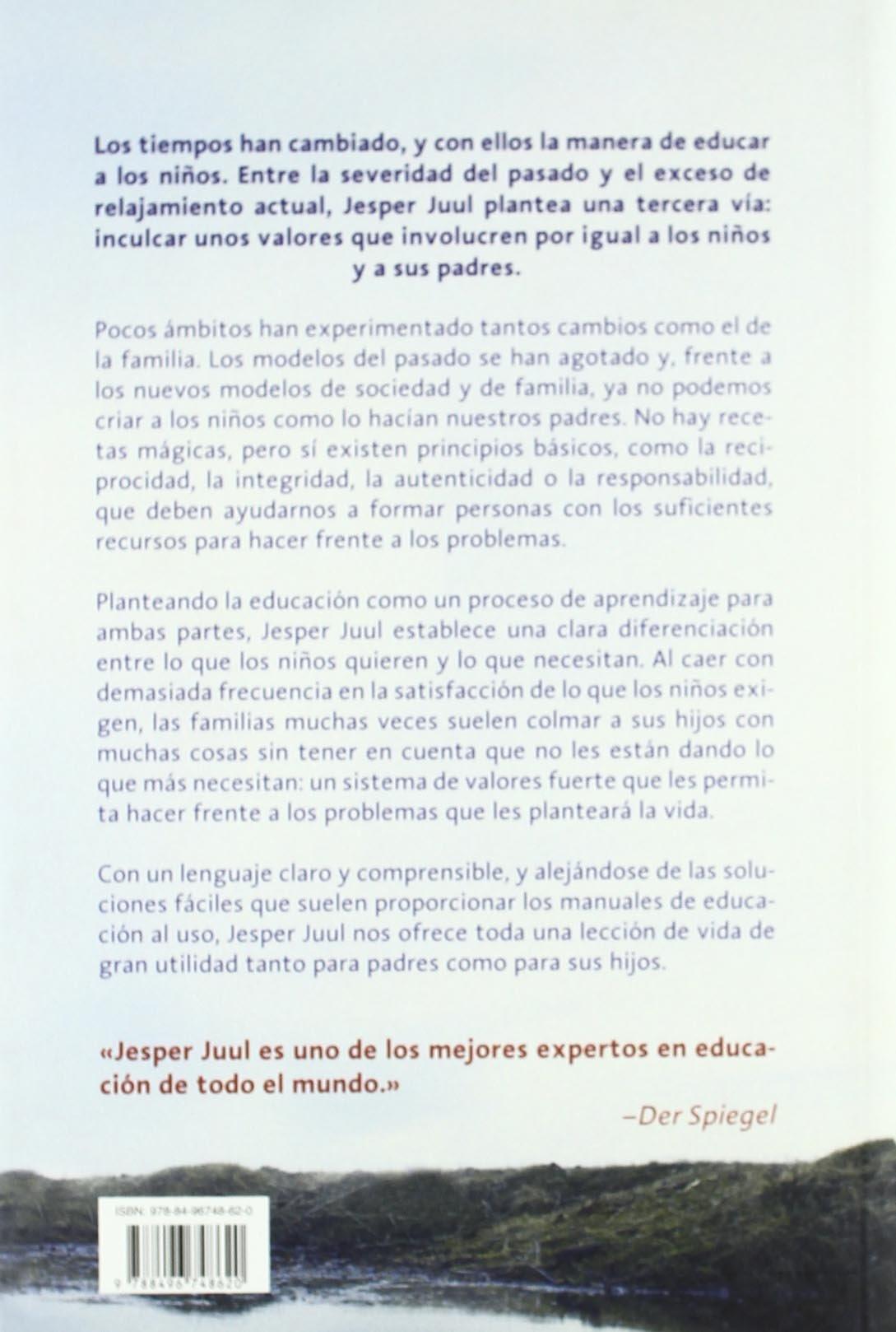 Los valores para la familia hoy: Las pautas para las relaciones de pareja y la educación de los hijos. Otros Libros: Amazon.es: Jesper Juul, ...
