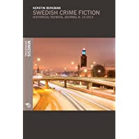 Swedish crime fiction. The making of nordic noir