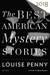 The Best American Mystery Stories 2018 (The Best American Series ®) Kindle Edition