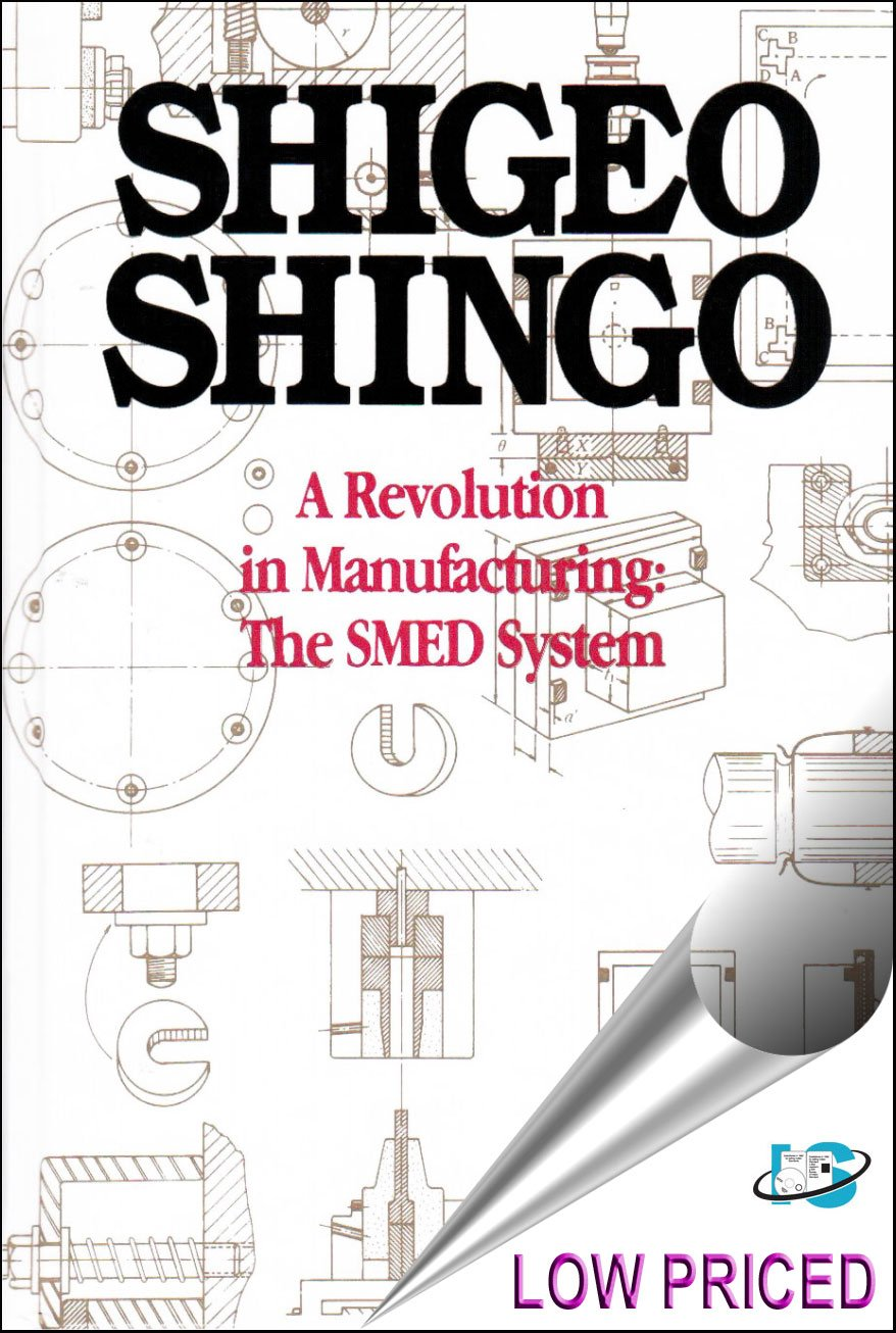 Download A Revolution in Manufacturing : The SMED System (I.E.) PDF