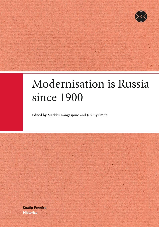 Read Online Modernisation Is Russia Since 1900 PDF