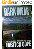 Dark Wear (Dark Trilogy Book 2)