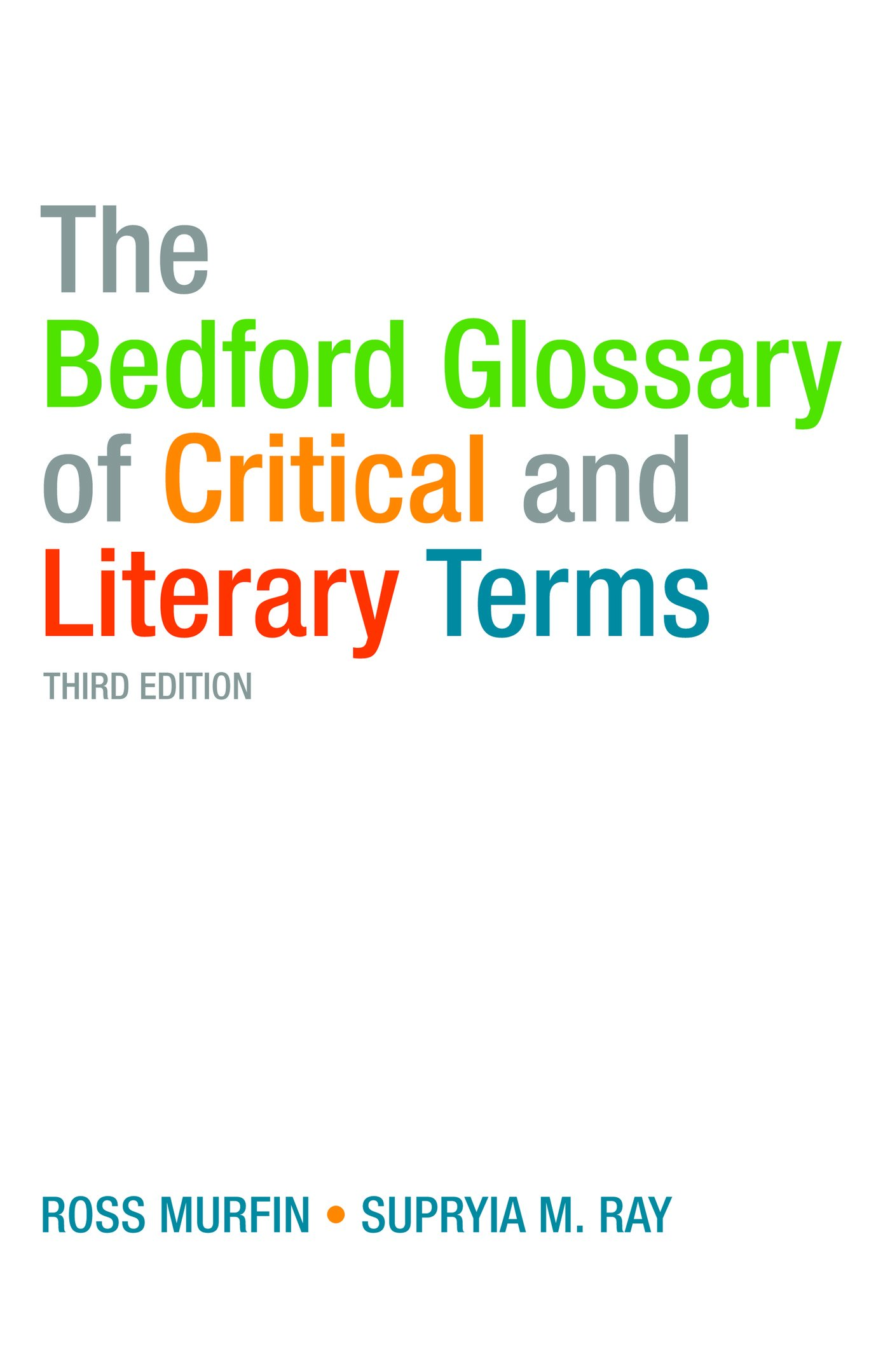 The Bedford Glossary of Critical and Literary Terms: Amazon.de: Ross ...