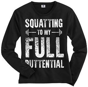 Threadrock Women's Squatting To My Full Buttential Long Sleeve T-Shirt M Black