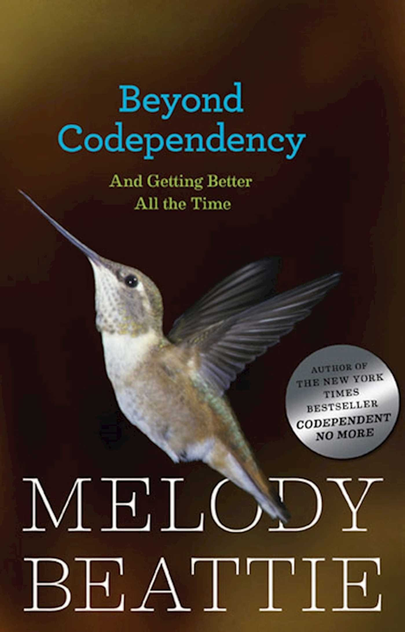 Beyond Codependency: And Getting Better All the Time: Melody Beattie:  9780894865831: Amazon.com: Books