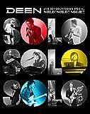 【早期購入特典あり】DEEN LIVE JOY-COUNTDOWN SPECIAL 〜ソロ!ソロ!!ソロ!!!〜(完全生産限定盤)(クリアファイル付) [Blu-ray]