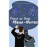 Todas as Suas Meias-Noites: Um conto de Ano Novo (Breves histórias para suspirar)