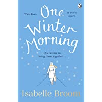 One Winter Morning: Warm your heart this Christmas with this uplifting and emotional family drama