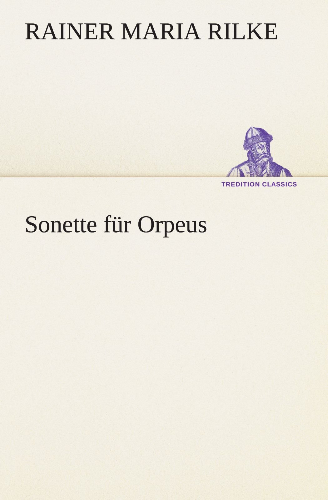Download Sonette für Orpeus (TREDITION CLASSICS) (German Edition) pdf