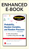 Schaum's Outline of Probability, Random Variables, and Random Processes, 3/E (Enhanced Ebook) (Schaum's Outline Series)