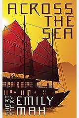Across the Sea Kindle Edition