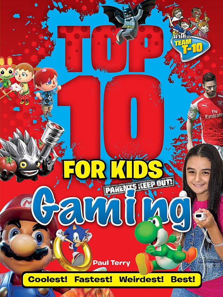 Download Top 10 for Kids: Gaming pdf