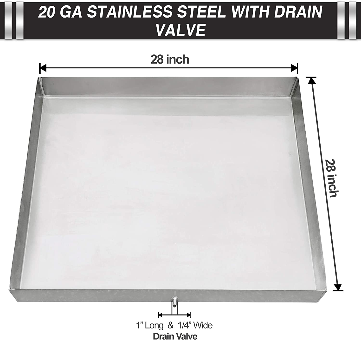 Drip Pan for Refrigerator Water Heater Air Conditioner Condensation Washing Machine Drip Pan Tray with Custom Sizes – Stainless Steel Welded Corners Includes Drain Hole & Hose Adapter - 28 x 28