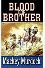 Blood for Brother Kindle Edition
