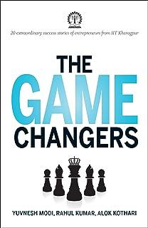 The Game Changers: 20 Extraordinary Success Stories of Entrepreneurs from IIT Kharagpur price comparison at Flipkart, Amazon, Crossword, Uread, Bookadda, Landmark, Homeshop18