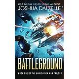 Battleground (Unification War Trilogy, Book 1) (Black Fleet Saga)
