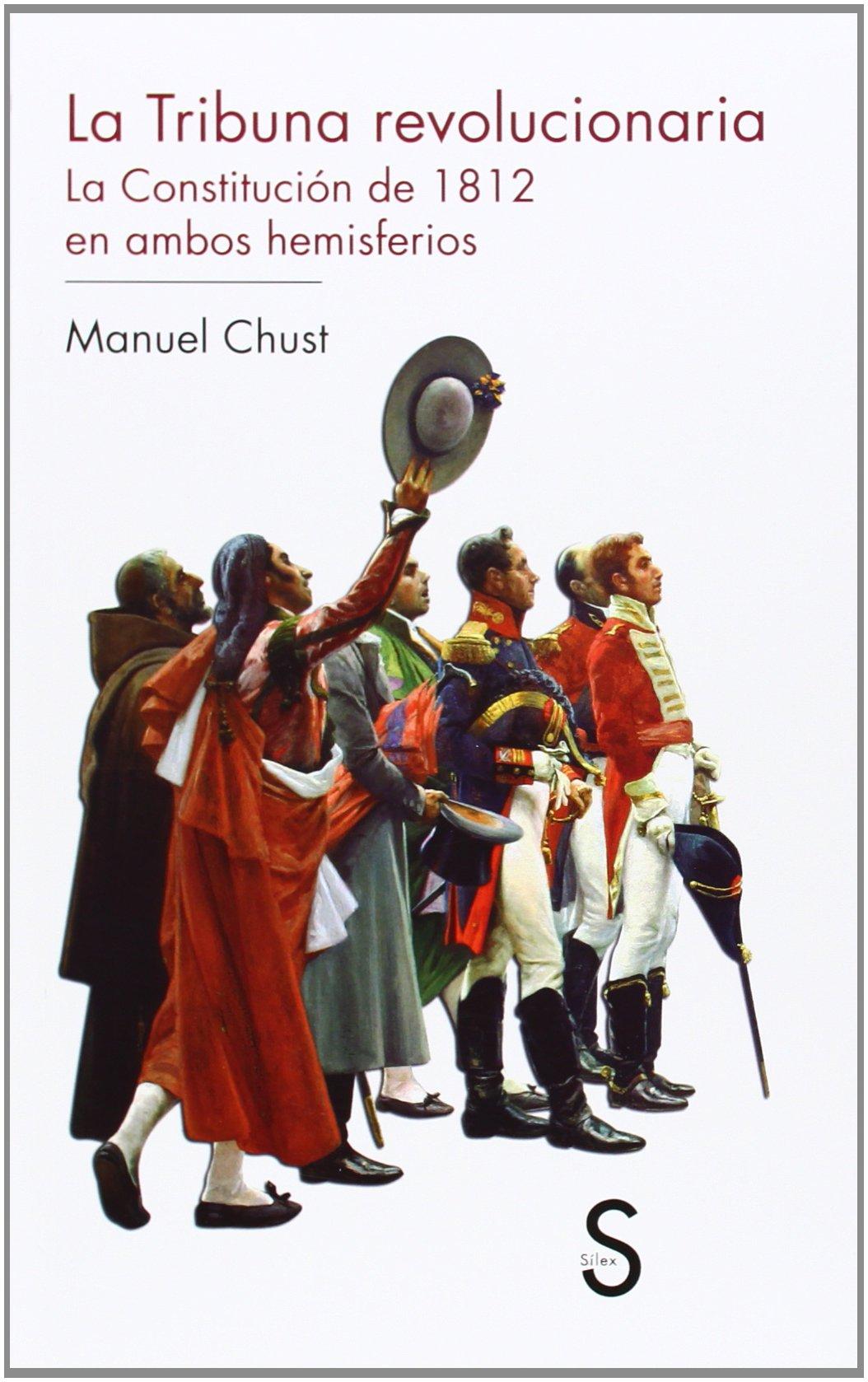 La Tribuna Revolucionaria. La Constitución De 1812 En Ambos ...