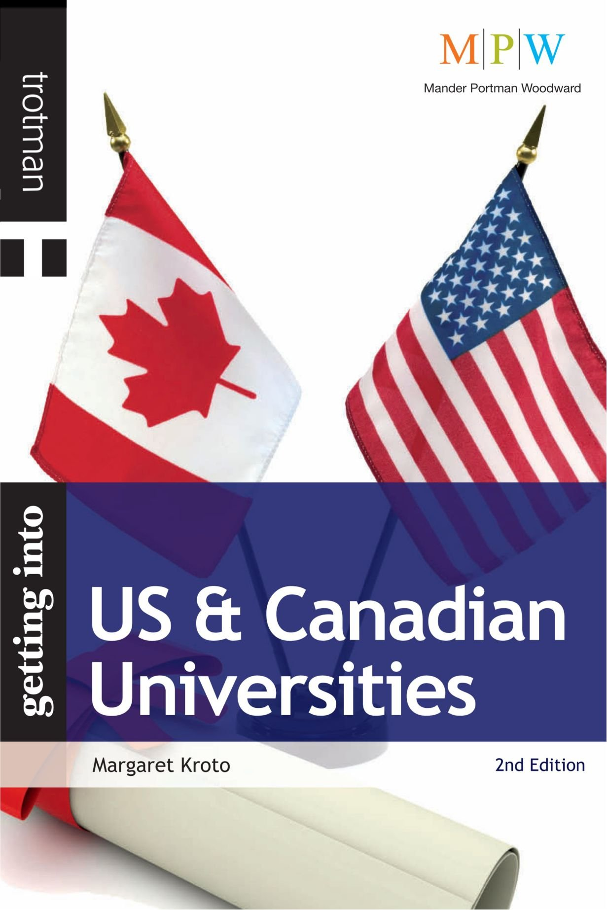 Getting Into US & Canadian Universities: 2nd Edition (MPW 'Getting Into' Guides) PDF