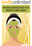 Home remedies to Treat Dry Skin