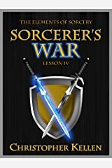 Sorcerer's War (The Elements of Sorcery Book 4) Kindle Edition