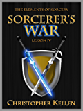 Sorcerer's War (The Elements of Sorcery Book 4)