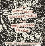 Devil's Dance/Clockwork Orange/Empros Lap Dog/100
