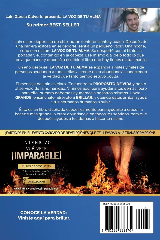 Amazon.com: La Voz de tu Alma (Spanish Edition) (9781533338570): Lain  García Calvo: Books
