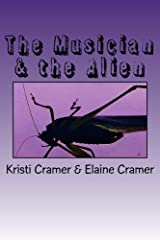 The Musician & the Alien: A Darkly Humorous Sci-Fi Short Kindle Edition