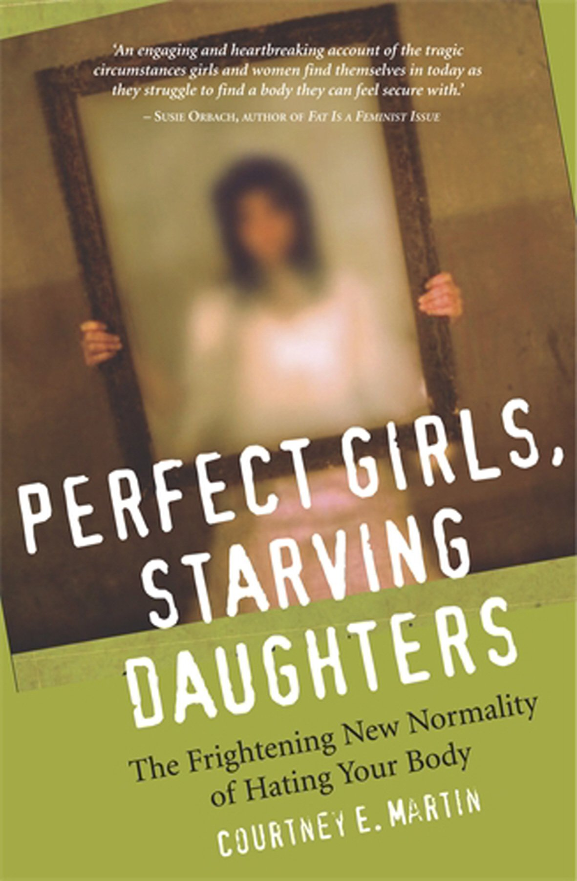 Read Online Perfect Girls, Starving Daughters ebook