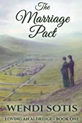 The Marriage Pact: Loving an Aldridge - Book One (Volume 1) Paperback