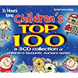 Children's Top 100: 3 CD set of children's favourite nursery songs & rhymes