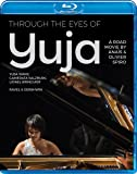 Through the Eyes of Yuja [Blu-ray]